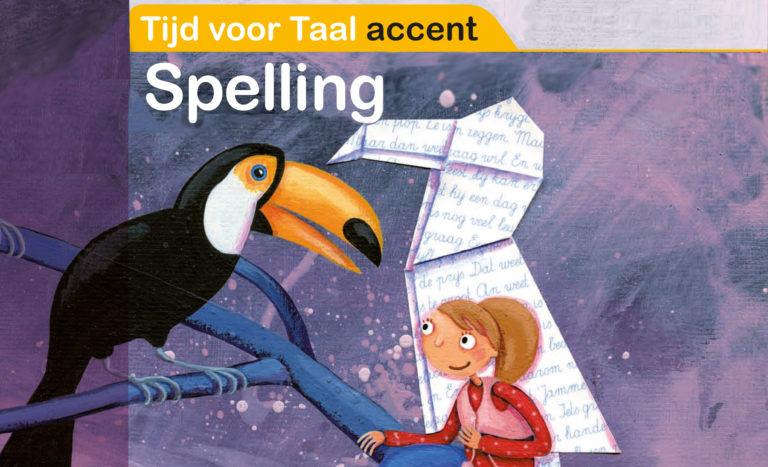 Tijd voor Taal accent Spelling